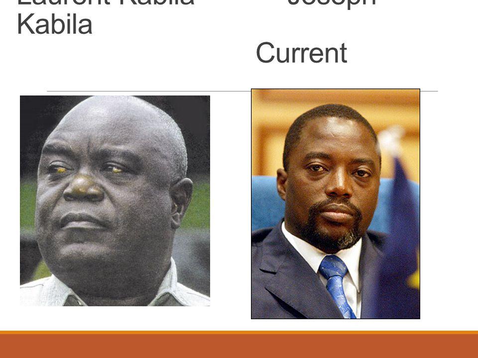 Laurent Kabila Joseph Kabila Current