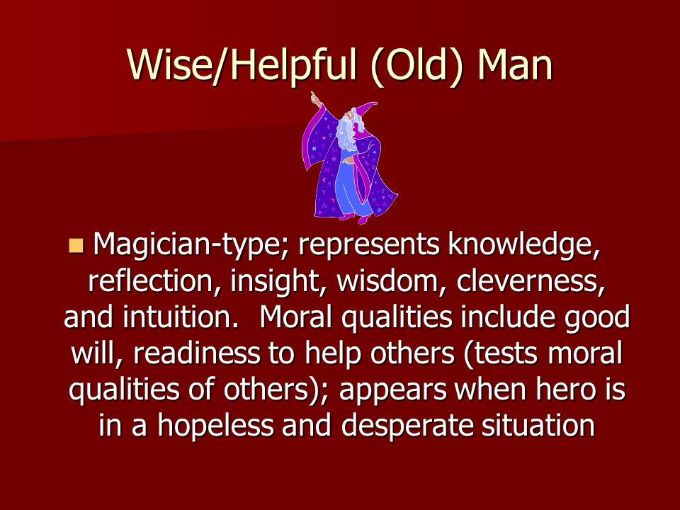 Wise/Helpful (Old) Man