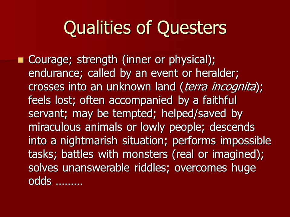 Qualities of Questers