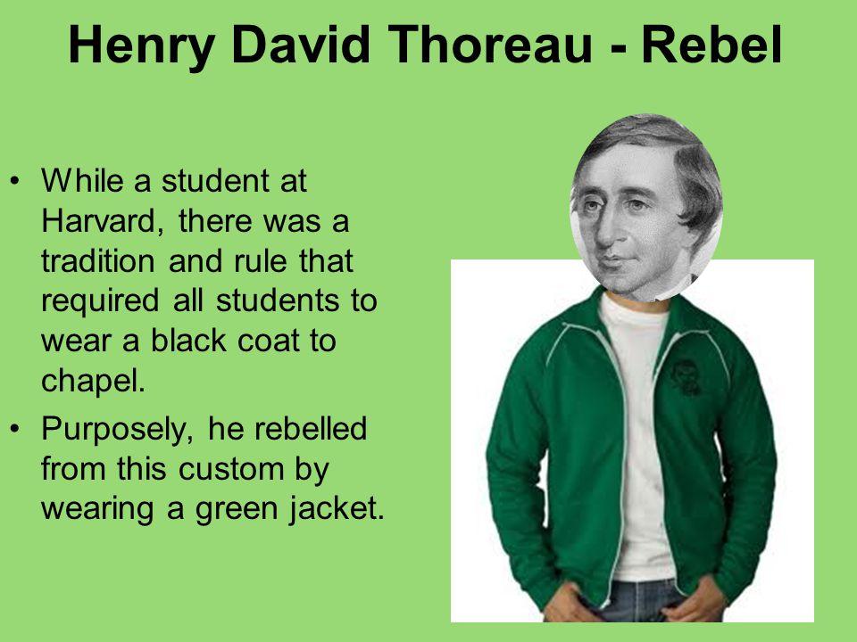 Henry David Thoreau - Rebel