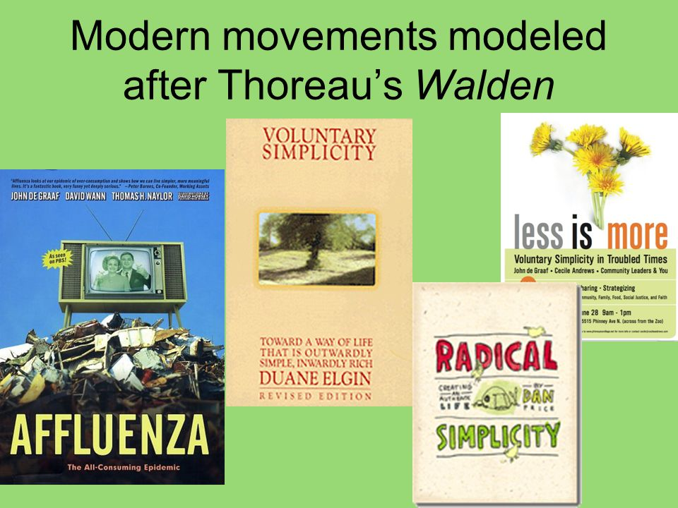 Modern movements modeled after Thoreau's Walden