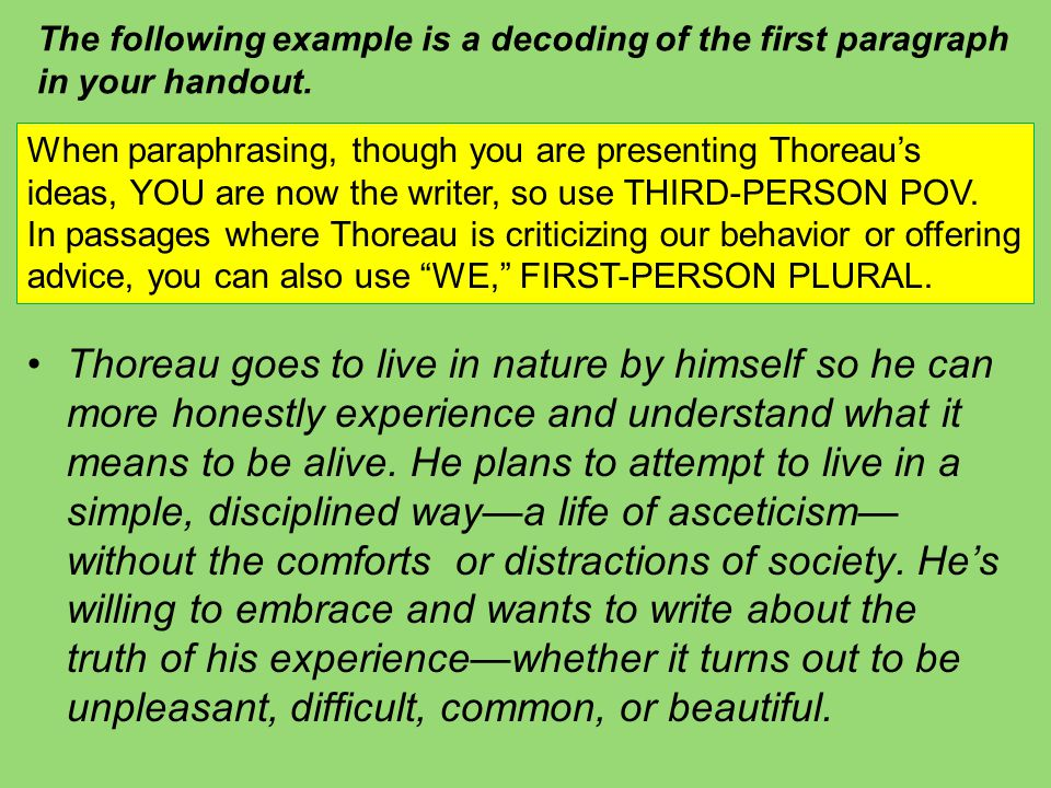 The following example is a decoding of the first paragraph in your handout.