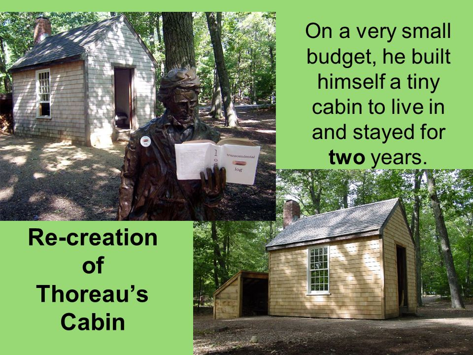 Re-creation of Thoreau's Cabin