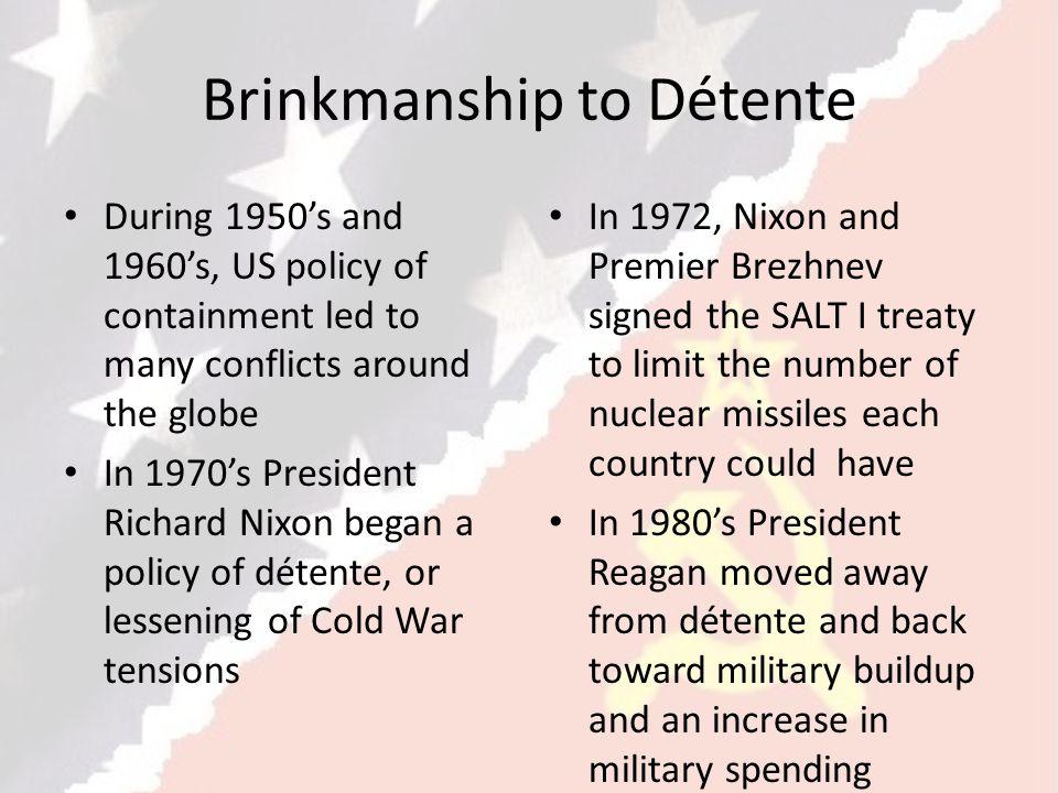 Brinkmanship to Détente