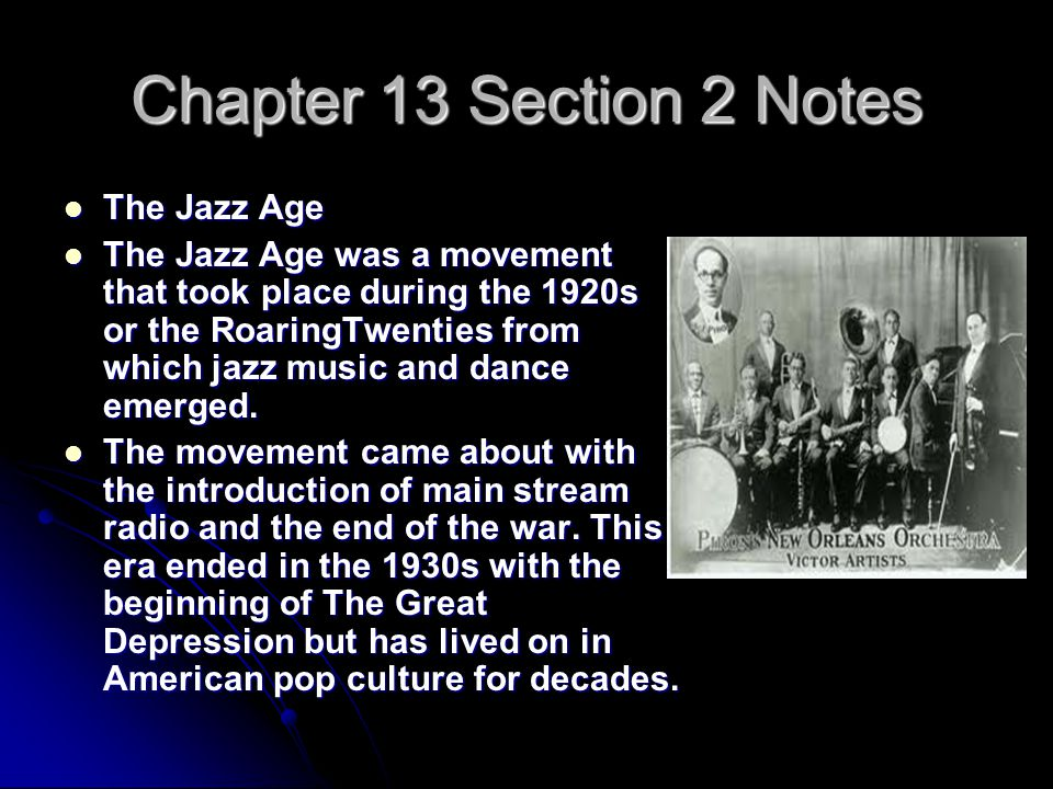 Chapter 13 Section 2 Notes The Jazz Age