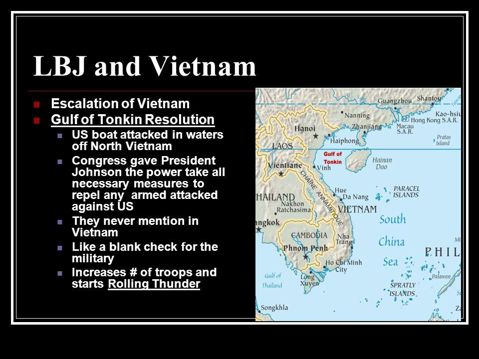 LBJ and Vietnam Escalation of Vietnam Gulf of Tonkin Resolution