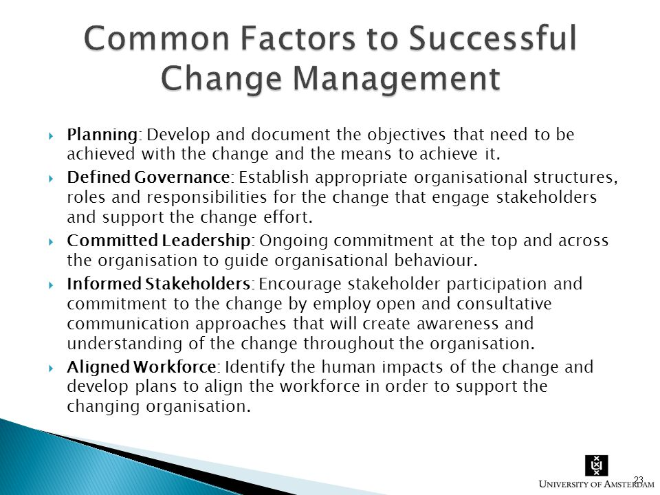 in order to successfully manage a Employees play a powerful role in times of change learn how to leverage  employees through a successful change management process.