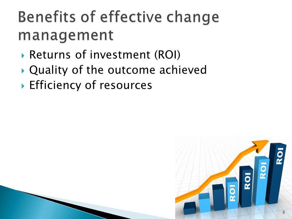 Benefits of effective change management