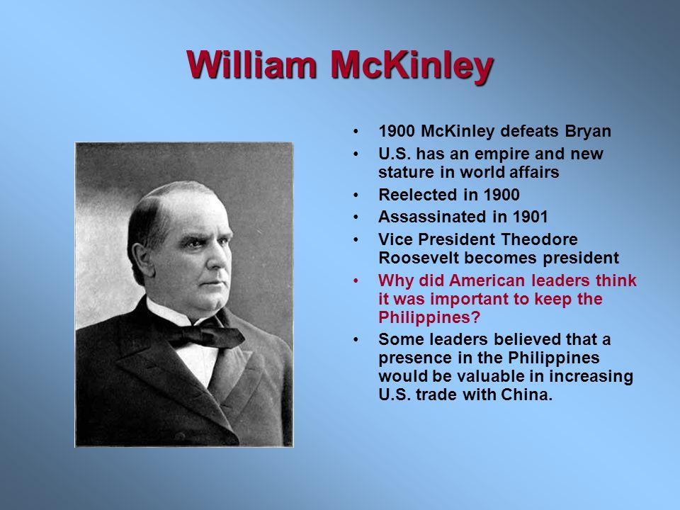 William McKinley 1900 McKinley defeats Bryan