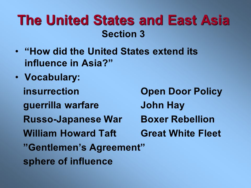 The United States and East Asia Section 3