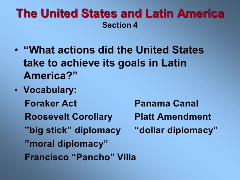 The United States and Latin America Section 4