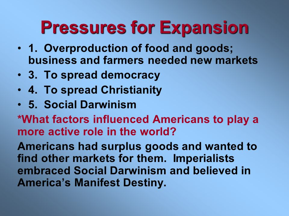 Pressures for Expansion