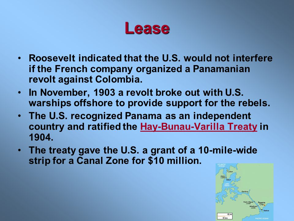 Lease Roosevelt indicated that the U.S. would not interfere if the French company organized a Panamanian revolt against Colombia.