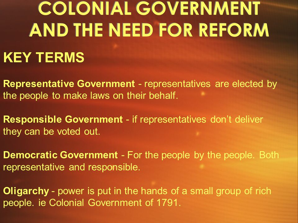 COLONIAL GOVERNMENT AND THE NEED FOR REFORM