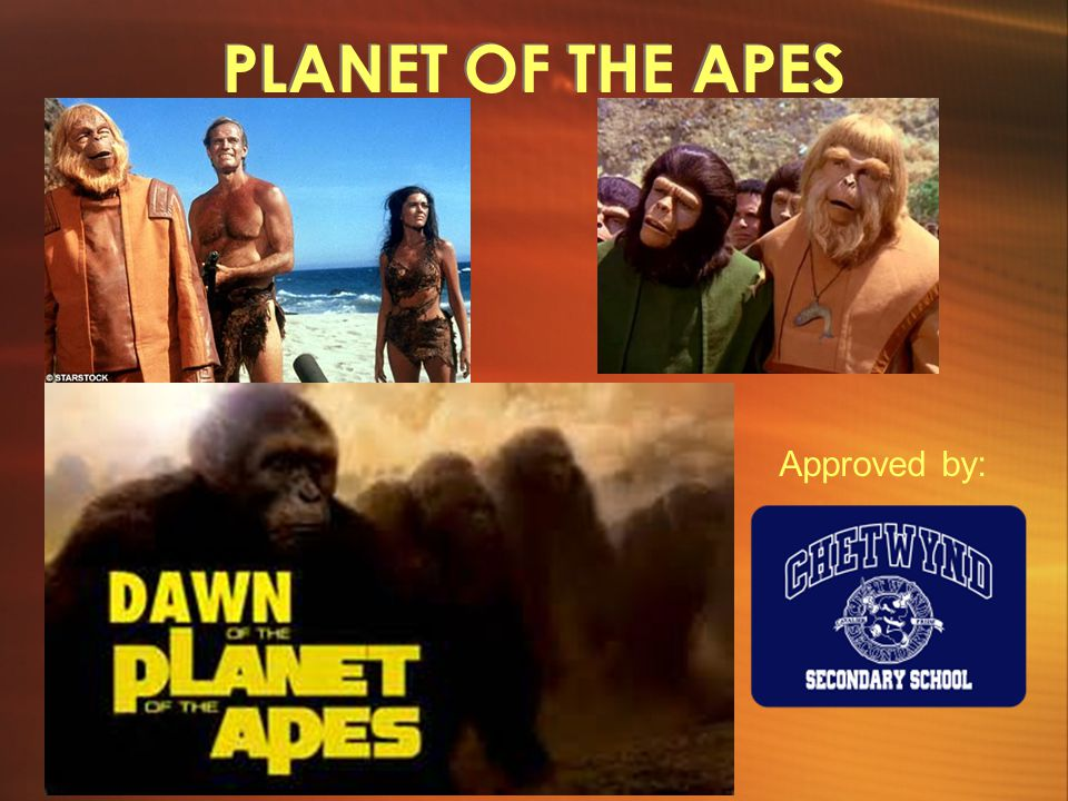 PLANET OF THE APES Approved by: