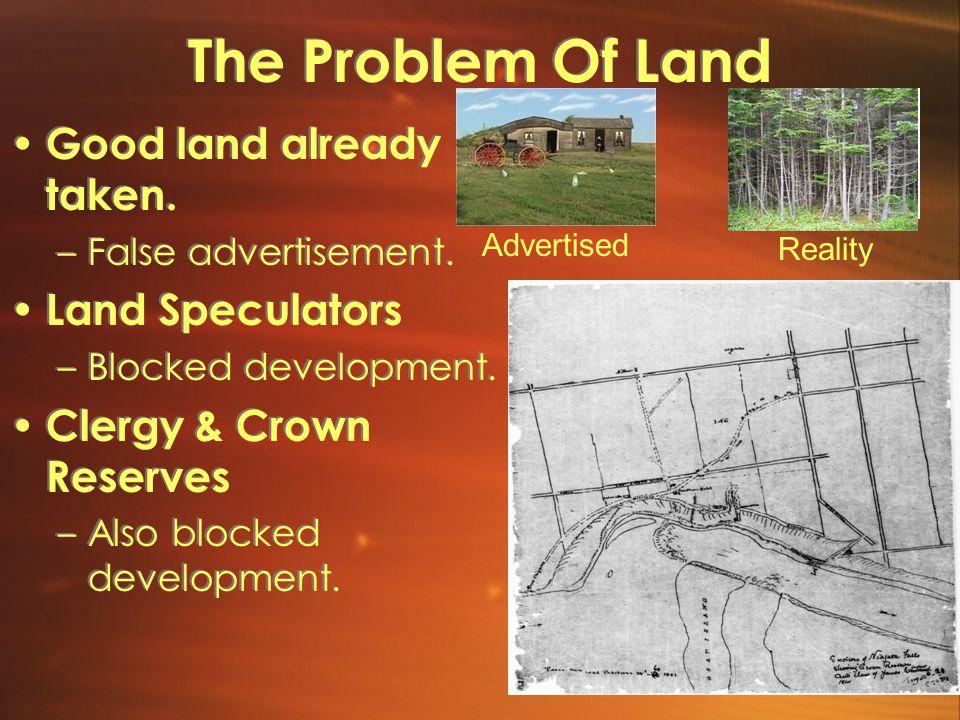 The Problem Of Land Good land already taken. Land Speculators