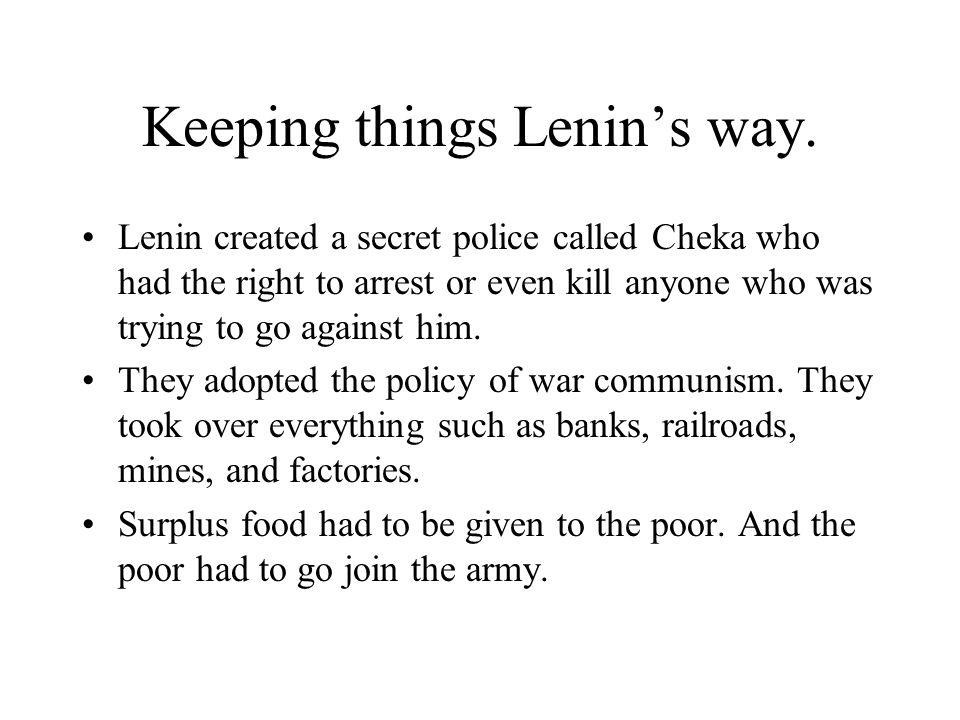 Keeping things Lenin's way.