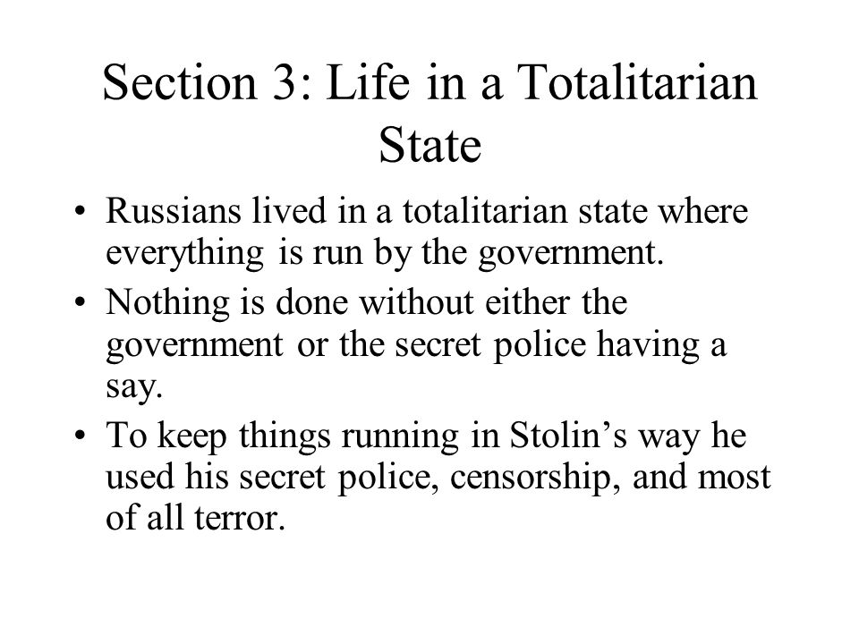 Section 3: Life in a Totalitarian State