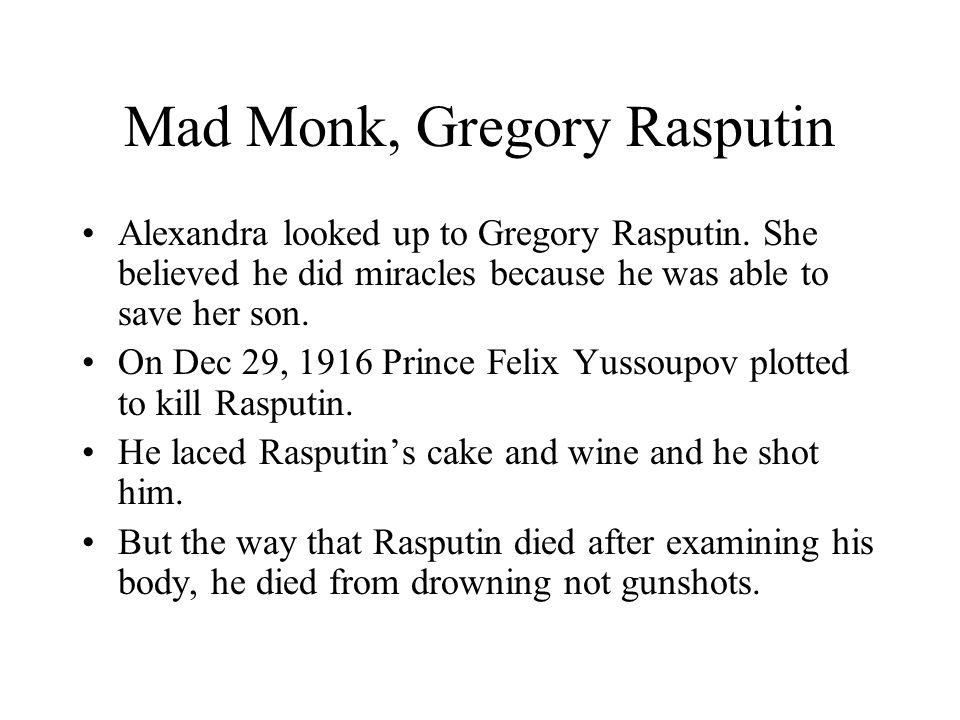 Mad Monk, Gregory Rasputin
