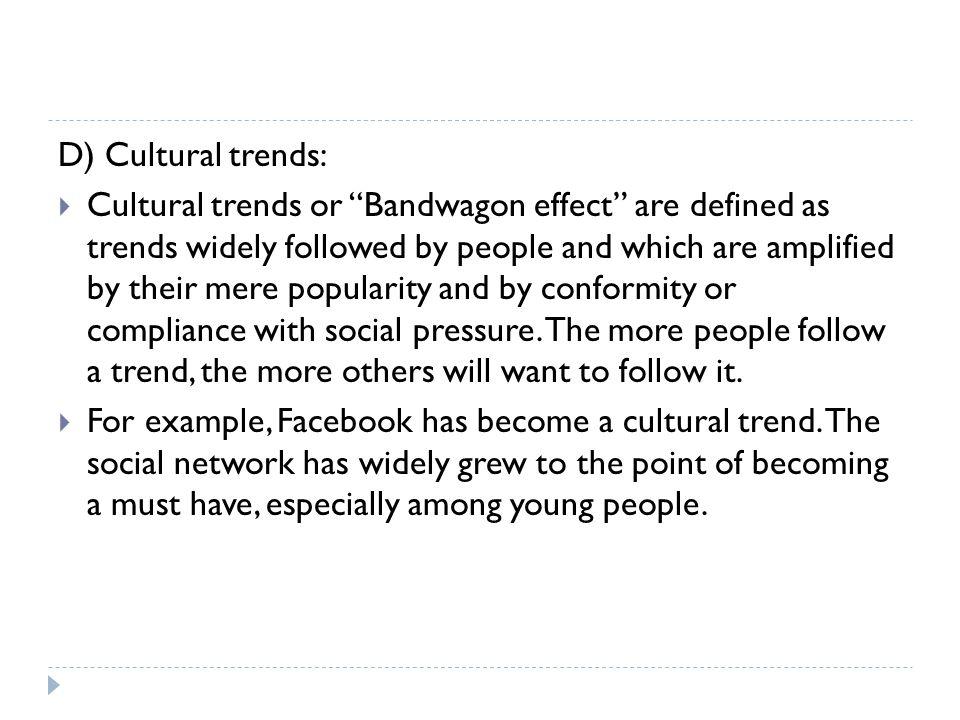 D) Cultural trends: