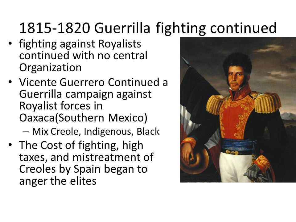 1815-1820 Guerrilla fighting continued