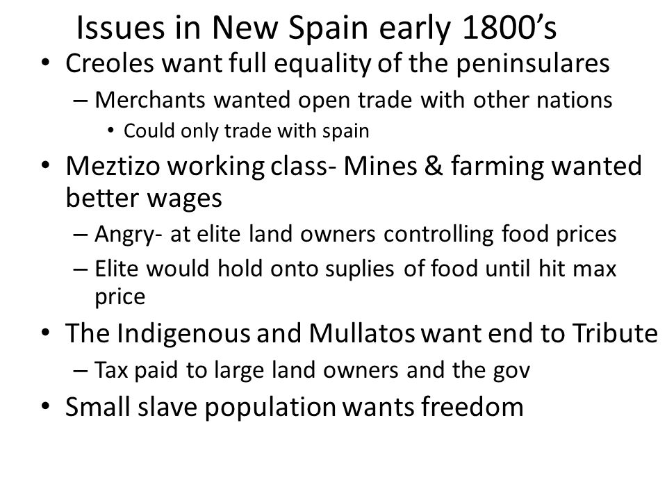 Issues in New Spain early 1800's
