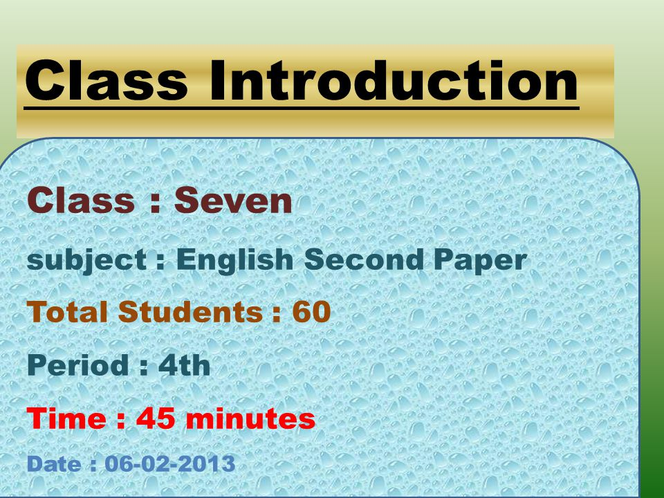 Class Introduction Class : Seven subject : English Second Paper