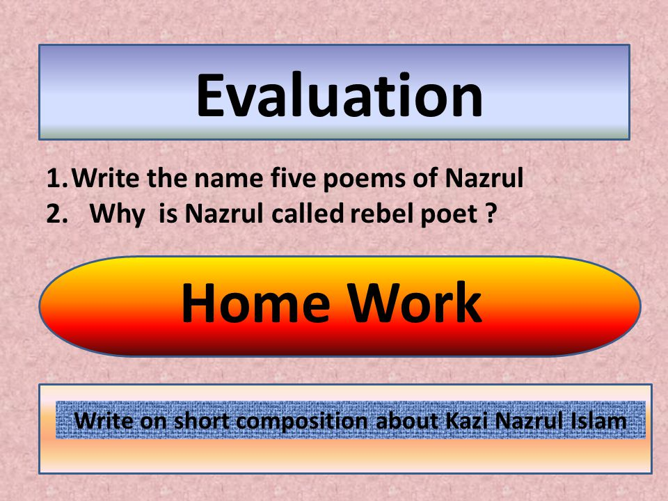 Write on short composition about Kazi Nazrul Islam