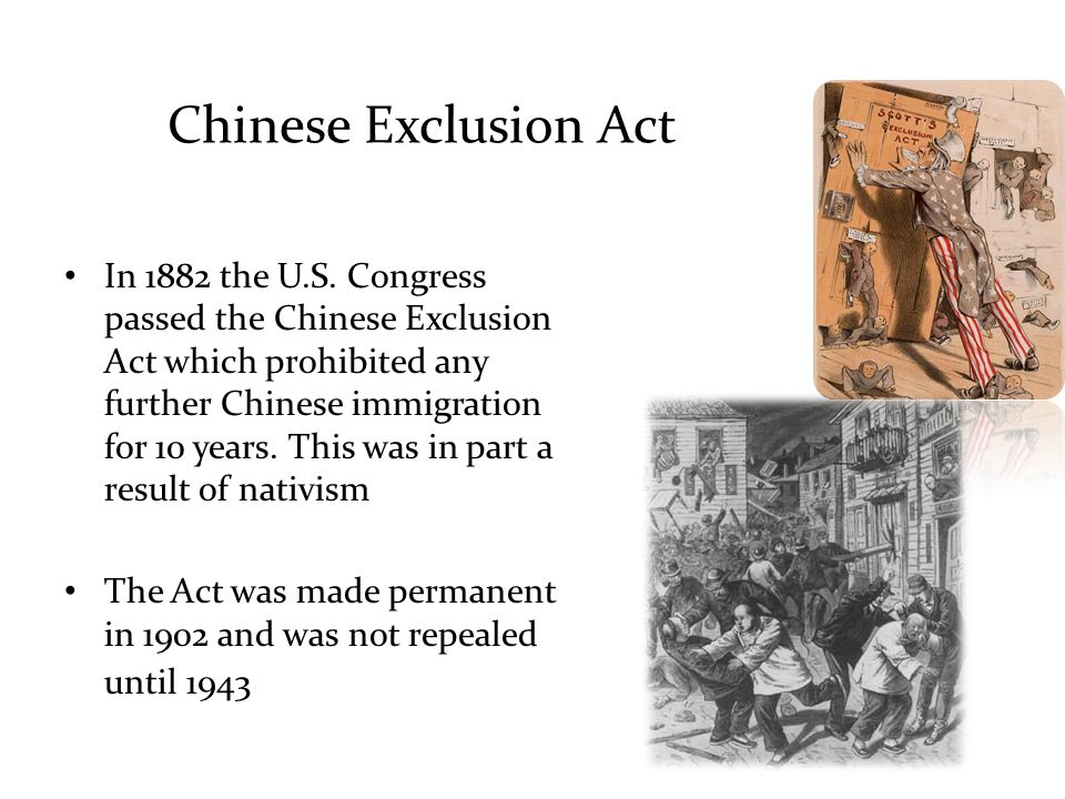 a history of the chinese exclusion act The impact of skill-based immigration restrictions: the chinese exclusion act of 1882 joyce chen the ohio state university july 2012 abstract a brief history of chinese immigration to the us unrestricted immigration:1848-1882.