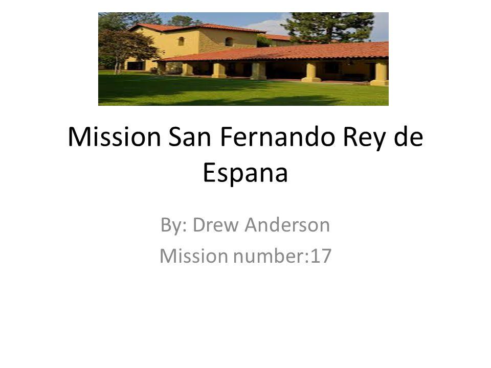 Mission San Fernando Rey de Espana
