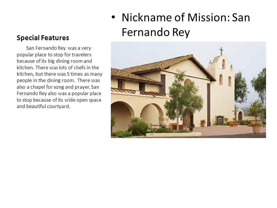 Nickname of Mission: San Fernando Rey