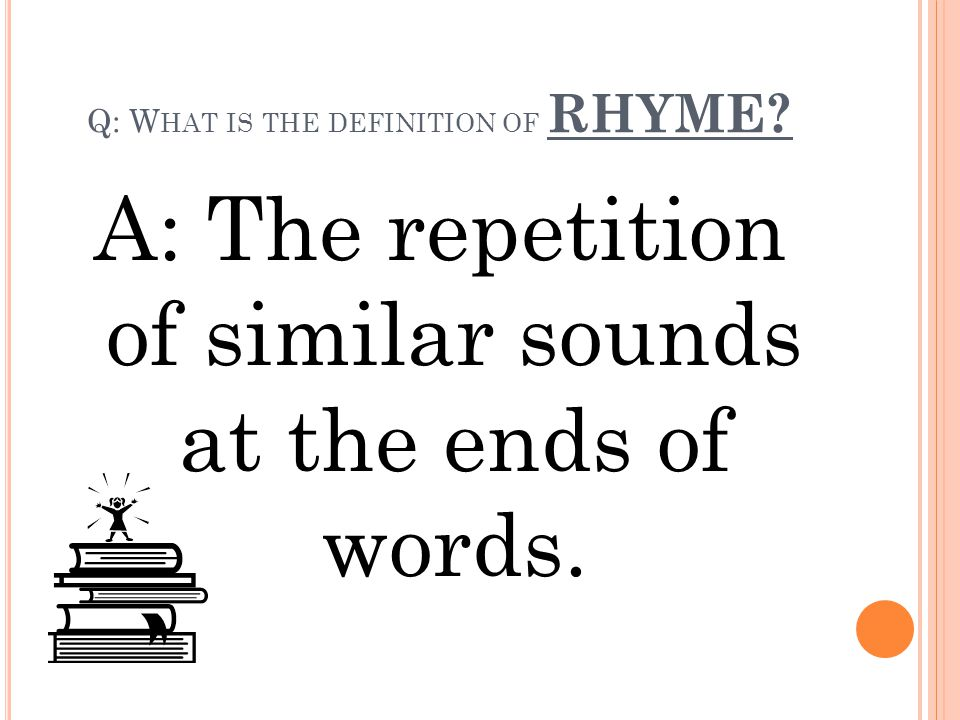Q: What is the definition of RHYME
