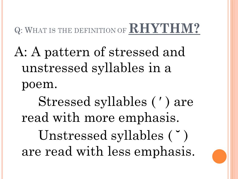 Q: What is the definition of RHYTHM
