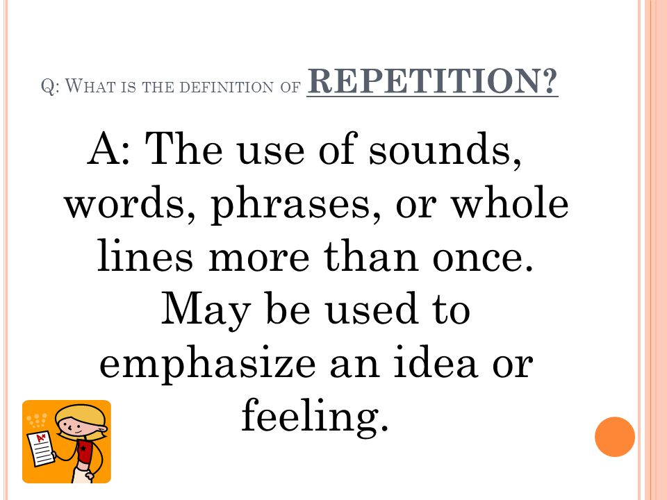 Q: What is the definition of REPETITION