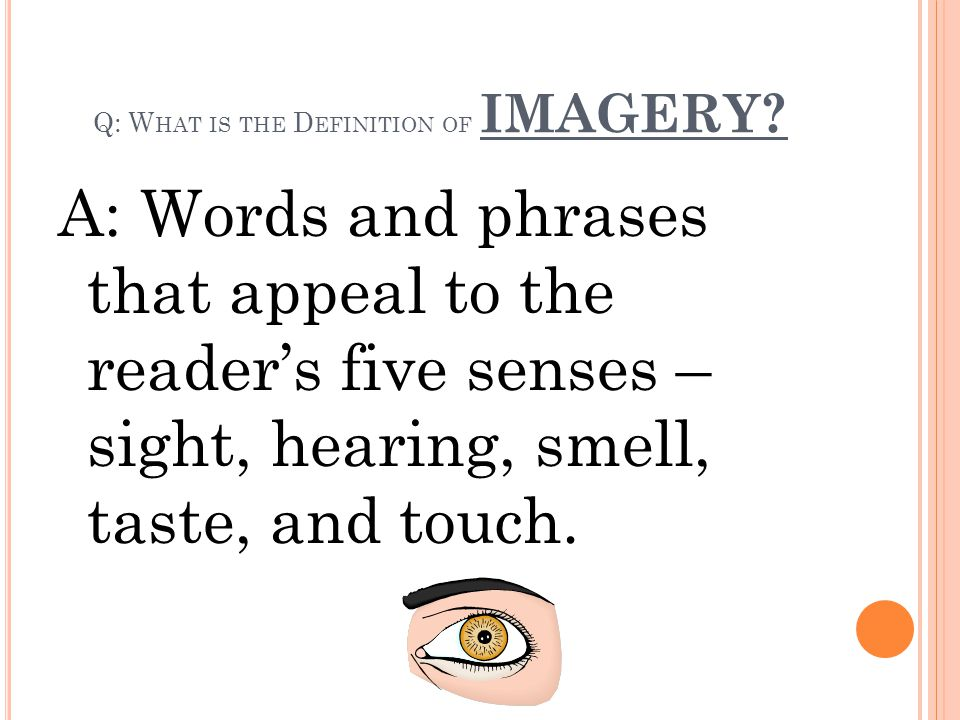 Q: What is the Definition of IMAGERY