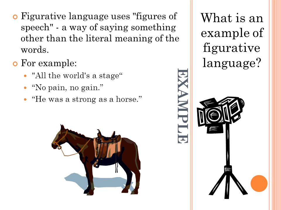 What is an example of figurative language