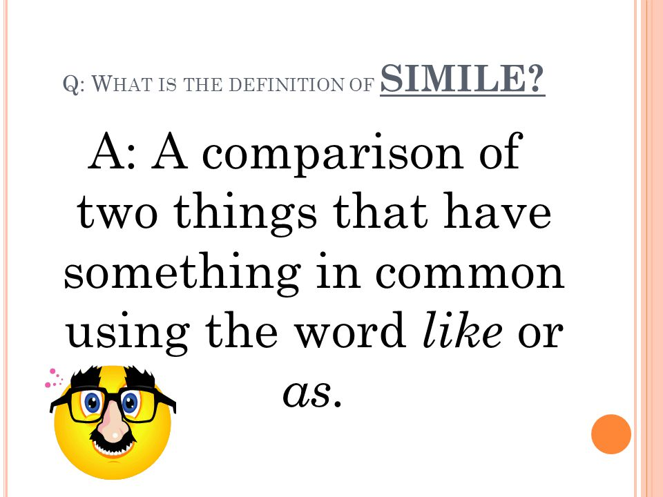 Q: What is the definition of SIMILE