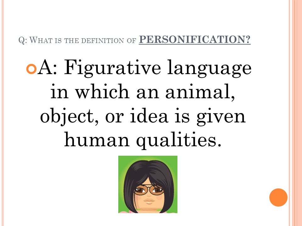 Q: What is the definition of PERSONIFICATION