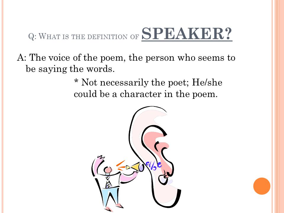 Q: What is the definition of SPEAKER