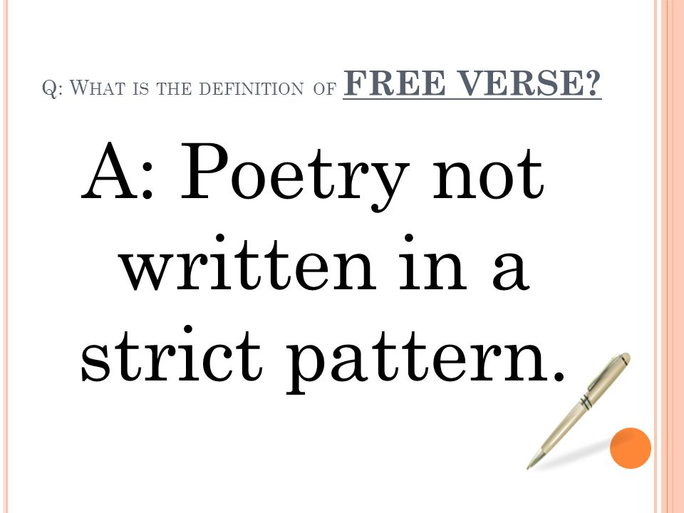 Q: What is the definition of FREE VERSE