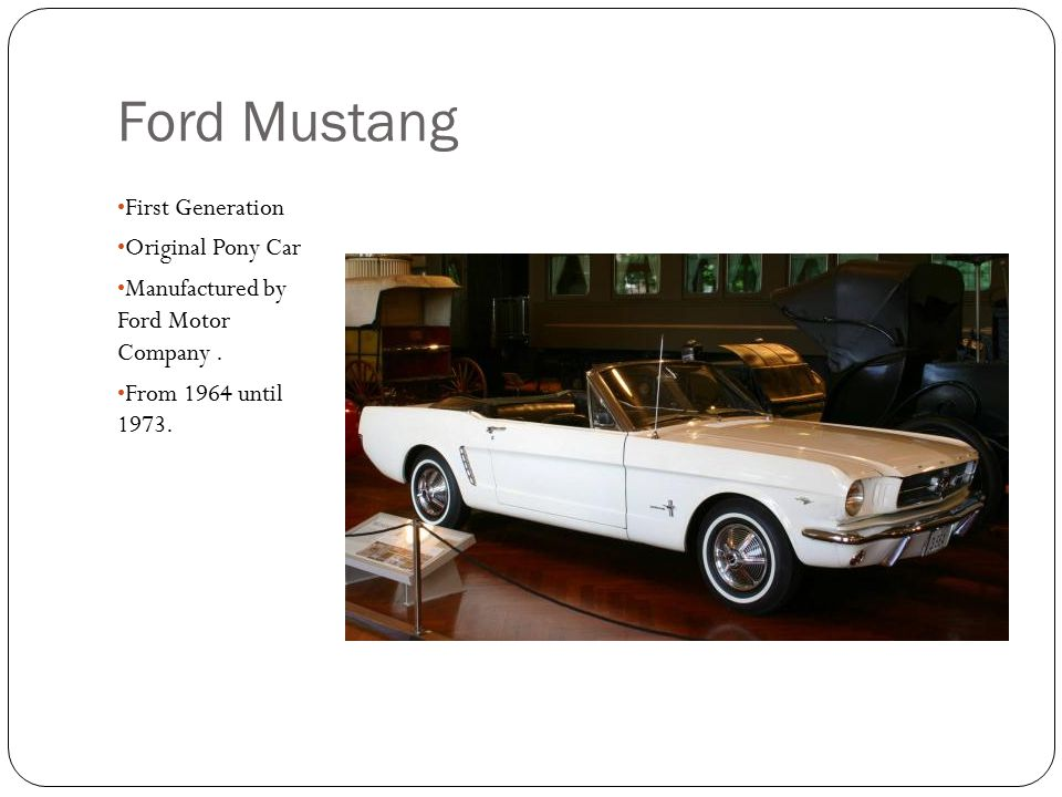 Ford Mustang First Generation Original Pony Car