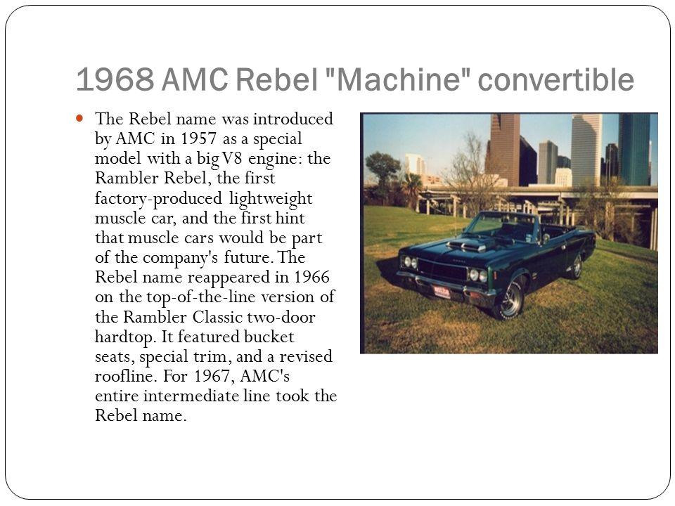 1968 AMC Rebel Machine convertible