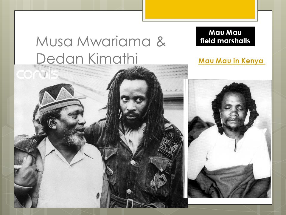 Musa Mwariama & Dedan Kimathi
