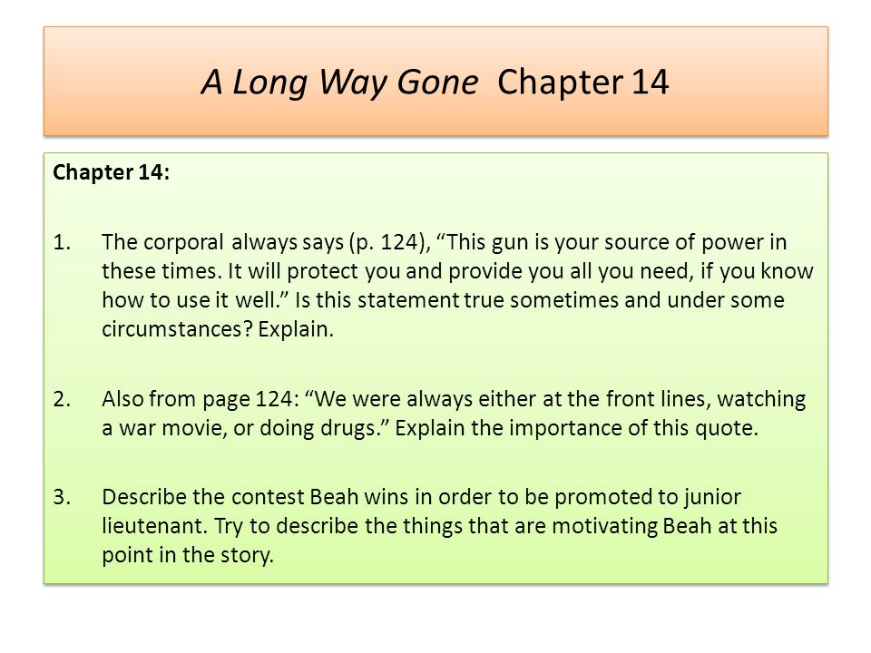 A Long Way Gone Chapter 14 Chapter 14: