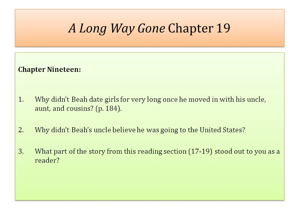 A Long Way Gone Chapter 19 Chapter Nineteen: