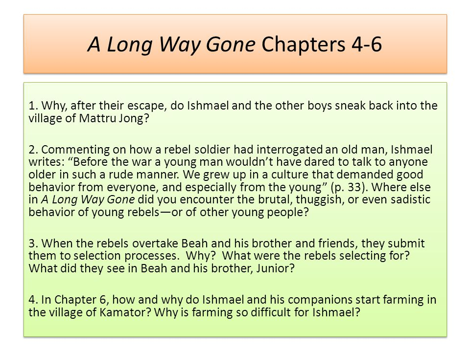 A Long Way Gone Chapters 4-6