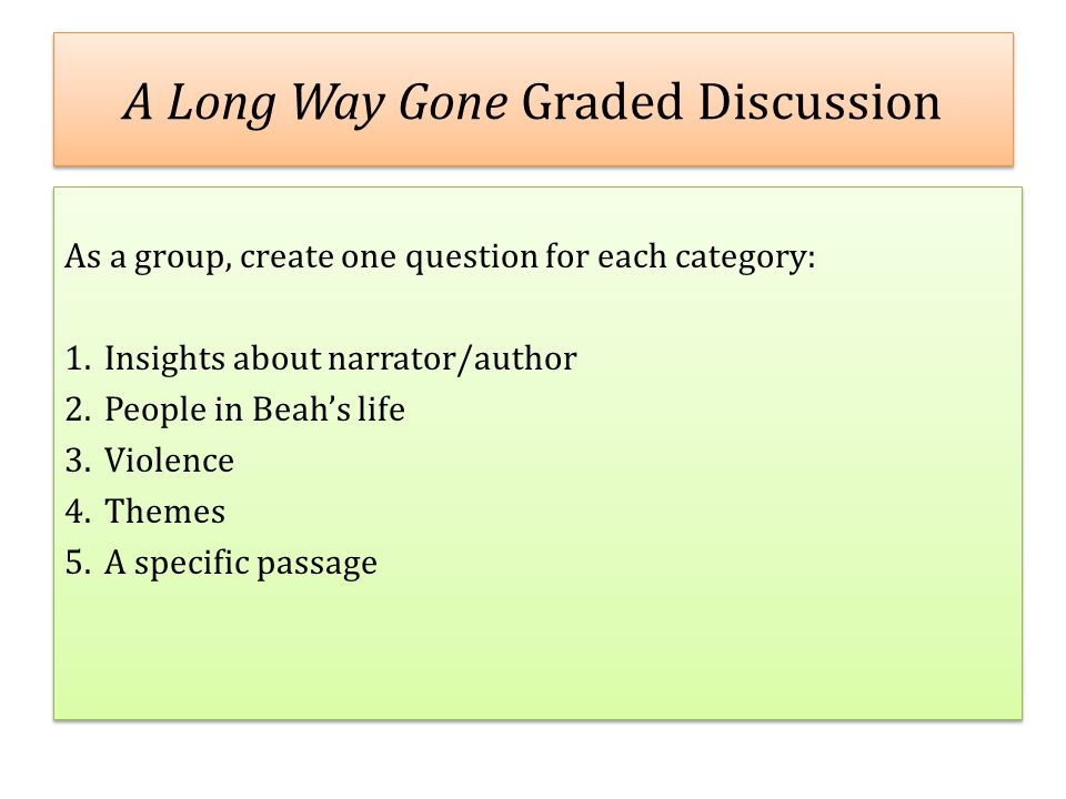 A Long Way Gone Graded Discussion
