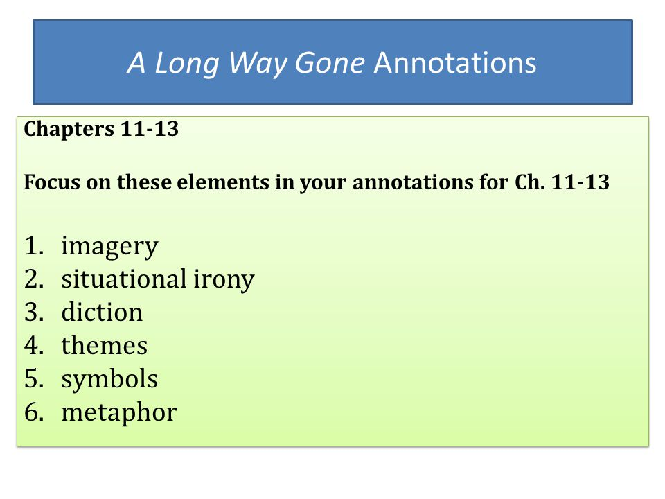 A Long Way Gone Annotations