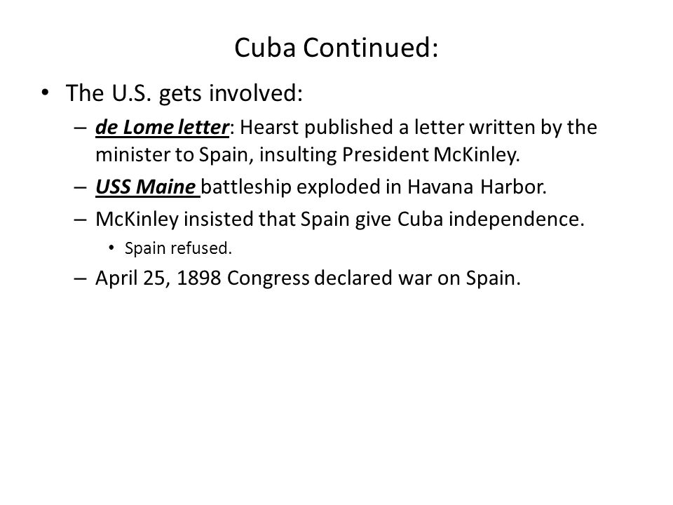 Cuba Continued: The U.S. gets involved:
