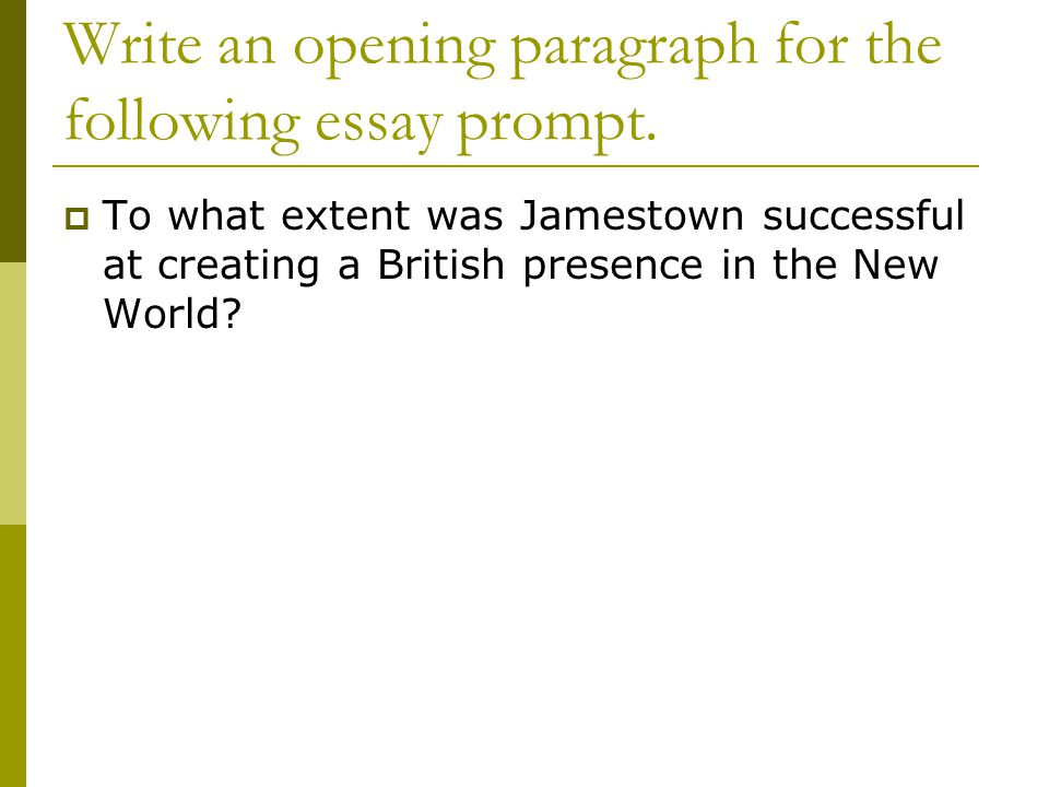 Write an opening paragraph for the following essay prompt.